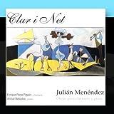 Juli??n Men??ndez: Obras para clarinete y piano by Enrique P??rez Piquer & An??bal Ba??ados