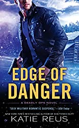 Edge of Danger: A Deadly Ops Novel