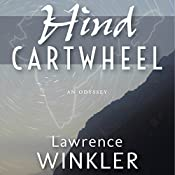 Hind Cartwheel: Orion's Cartwheels, Book 3 | Lawrence Winkler