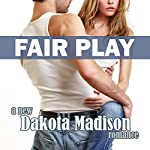 Fair Play : Matchplay Series, Book 2 | Dakota Madison