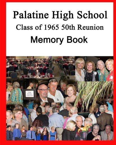 PTHS Class of 1965 Memory Book: 50th Reunion Edition