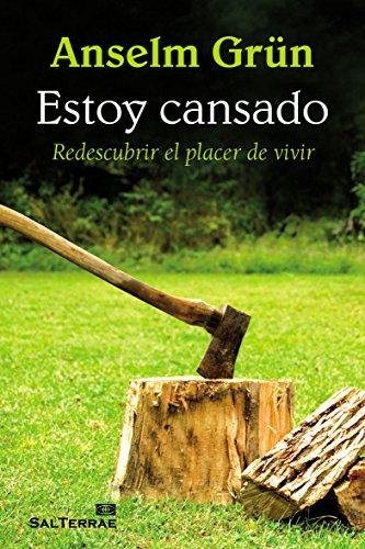 Estoy cansado. Redescubrir el placer de vivir (Pozo de Siquem) (Spanish Edition)