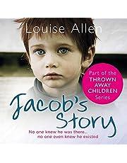 Jacob's Story: Thrown Away Children, Book 4