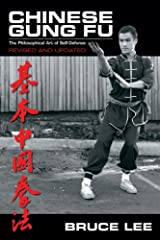 Chinese Gung Fu: The Philosophical Art of Self-Defense Revised and Updated Paperback