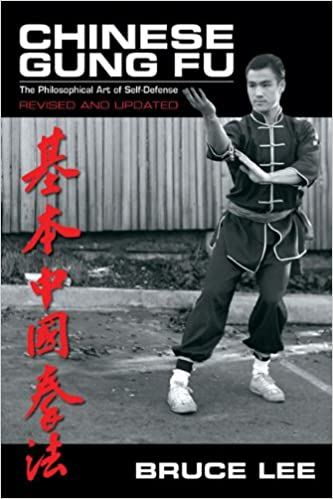 Chinese Gung Fu The Philosophical Art Of Self Defense Revised And