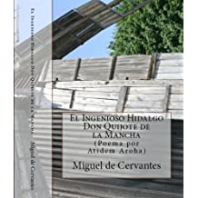 El Ingenioso Hidalgo Don Quijote de la Mancha. (Texto completo)(Anotado). (Spanish Edition)