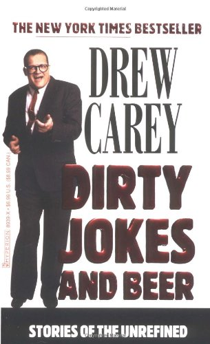 Dirty Jokes and Beer : Stories of the Unrefined ISBN-13 9780786889396
