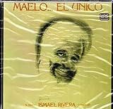 Maelo...El Unico by Ismael Rivera (1992-12-30)