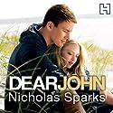 Dear John Hörbuch von Nicholas Sparks Gesprochen von: Holter Graham