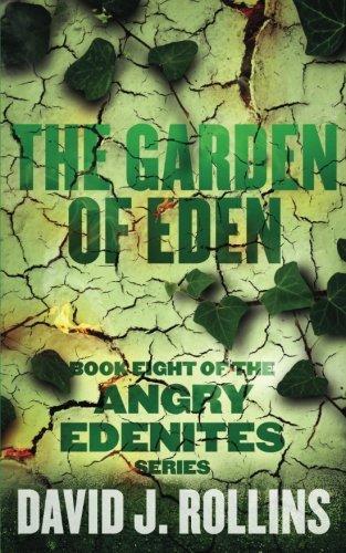 Read Online The Garden of Eden (Angry Edenites) (Volume 8) ebook
