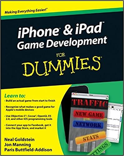 iPhone and iPad Game Development For Dummies: Neal Goldstein
