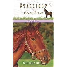 Dark Horse (Starlight Animal Rescue)