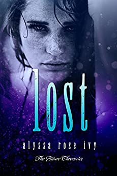 Lost (The Allure Chronicles Book 3) by [Ivy, Alyssa Rose]