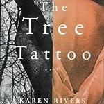 The Tree Tattoo | Karen Rivers