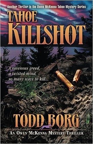 Kindle ebooks german download Tahoe Killshot (Owen McKenna Mystery) by Todd Borg 1931296146 PDF DJVU