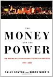 The Money and the Power, Sally Denton and Roger Morris, 037540130X