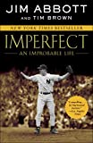 img - for Imperfect: An Improbable Life book / textbook / text book