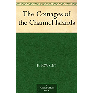 The Coinages of the Channel Islands