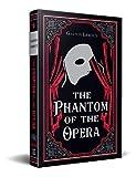 The Phantom of the Opera, Gaston Leroux Classic