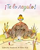 img - for  Te lo regalo! (Spanish Edition) book / textbook / text book
