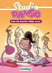 Studio danse Bamboo Poche T2: Pas de danse pour Alia