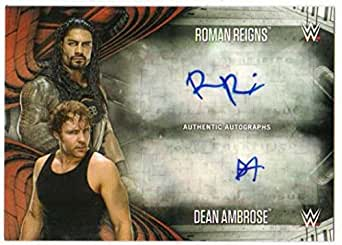 2017 Topps WWE Road to WrestleMania Dual Autograph AUTO /10 #1 The Roman Reigns Dean Ambrose