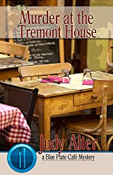 Murder at the Tremont House (A Blue Plate Cafe Mystery)