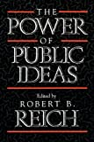 img - for The Power of Public Ideas book / textbook / text book