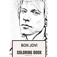 Bon Jovi Coloring Book: American Rock Band and Epic Legendary Frontman Songwriter  Inspired Adult Coloring Book
