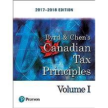 Canadian Tax Principles, 2017-2018 Edition, Volume 1