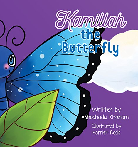Kamillah the Butterfly by [Khanom, Shoohada]