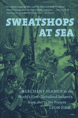Sweatshops at Sea: Merchant Seamen in the World