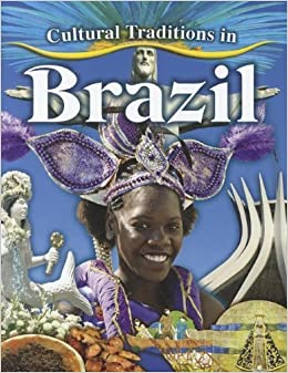 Book Cultural Traditions in Brazil (Cultural Traditions in My World) by Molly Aloian (2012-06-30)