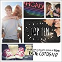 Top Ten Audiobook by Katie Cotugno Narrated by Arielle DeLisle