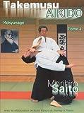 Takemusu Aikido Tome 4