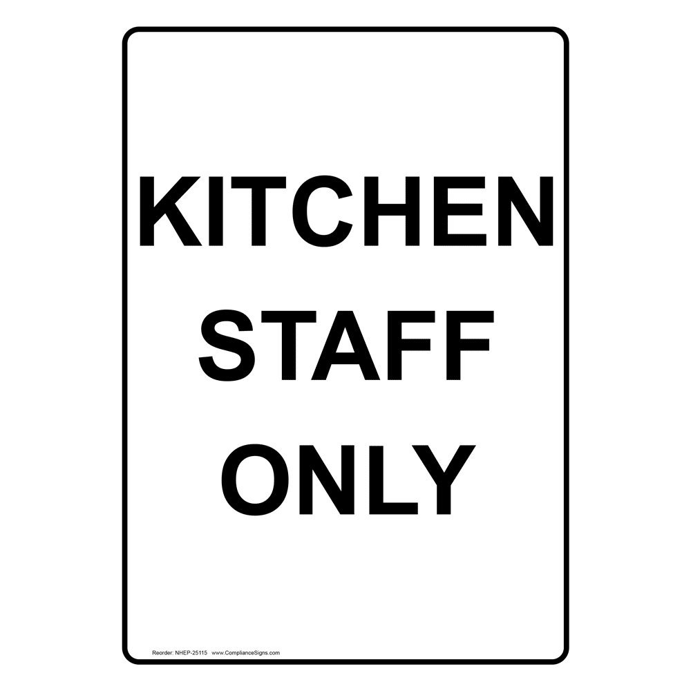 Amazon.com: ComplianceSigns Vertical Plastic Kitchen Staff Only Sign ...