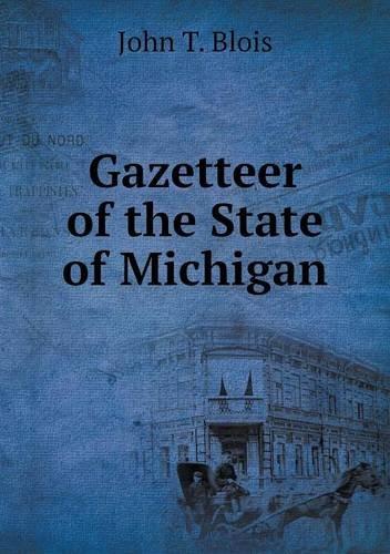 Gazetteer of the State of Michigan ebook