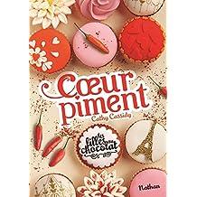 Les filles au chocolat - Tome 6 1/2: Cœur piment