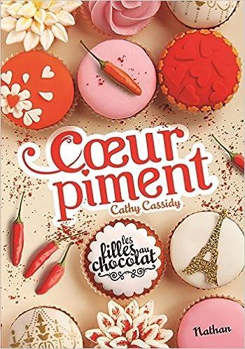 Les Filles au chocolat (6,5) : Coeur piment