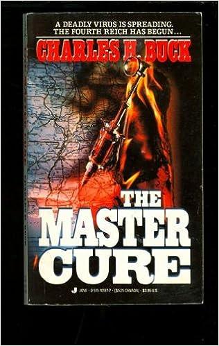 Download textbooks pdf format The Master Cure på norsk PDF ePub MOBI by Charles H. Buck