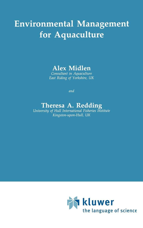 Environmental Management for Aquaculture (Aquaculture Series) by Brand: Springer
