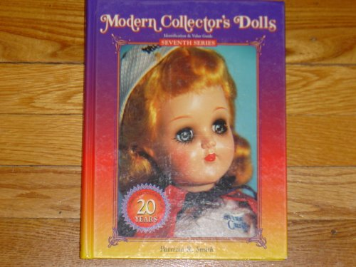 Modern Collector's Dolls (Identification & Value Guide Seventh Series) ()