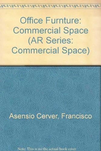 Descargar Libro Office Furnture: Commercial Space Francisco Asensio Cerver