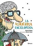 La asquerosa enciclopedia (Spanish Edition)