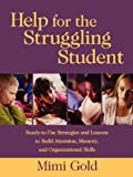 Help for the Struggling Student, Mimi Gold, 078796588X