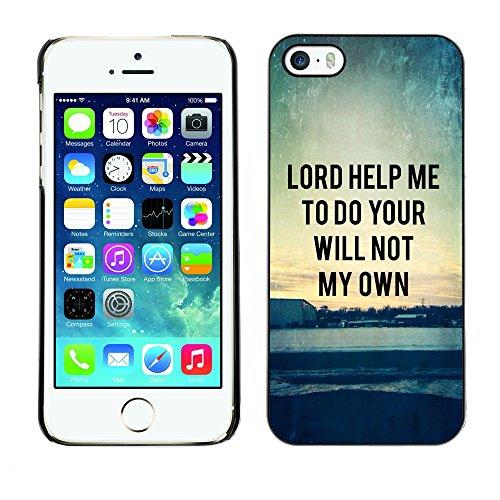 DREAMCASE Citation de Bible Coque de Protection Image Rigide Etui solide Housse T¨¦l¨¦phone Case Pour APPLE IPHONE 5 / 5S - LORD HELPE ME TO DO YOUR WILL