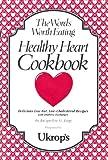 Words Worth Eating Healthy Heart Cookbook, Jacquelyn G. Legg, 0924713461