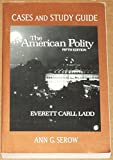 img - for The American Polity: Cases and Study Guide (A Norton critical edition) book / textbook / text book