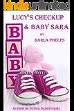Lucy's Checkup & Baby Sara