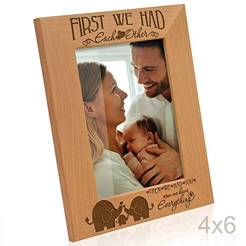 Kate Posh - First we had each other, then we had you, now we have Everything - Engraved Natural Wood Picture Frame, New Baby Gifts, Elephants Decor (4x6-Vertical)